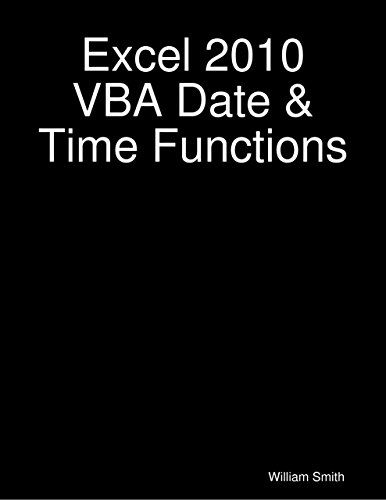 Excel 2010 VBA Date & Time Functions. Length 23. I'm a qualified and experienced excel specialist. © Since 2013 by William Smith. This book is about Excel 2010 Visual Basic for Applications for Dates and Times. Format: Kindle eBook. All rights reserved. It is a dump of codes that are useful for assignments, practice and in the work place. Creator: William Smith. Publication Date: 2013-12-10. You will need a basic understanding of editing VBA code to find this book helpful.
