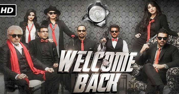Welcome Back 2015 1080p Full Hd Movie Welcome Back Movie Welcome Movie Latest Movie Trailers