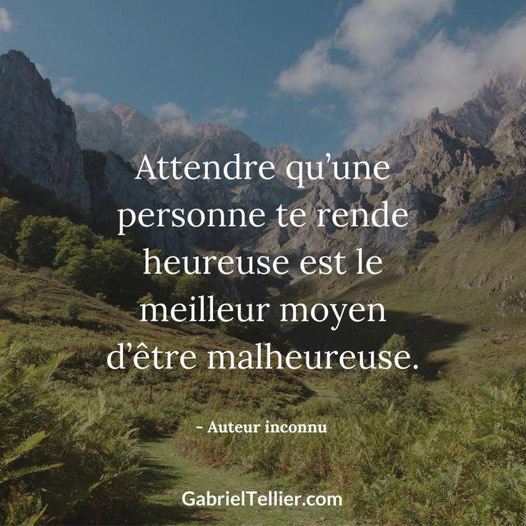 Attendre qu'une personne te rende heureuse est le meilleur moyen d'être malheureuse. #citation #citationdujour #proverbe #quote #frenchquote #pensées #phrases #french #français