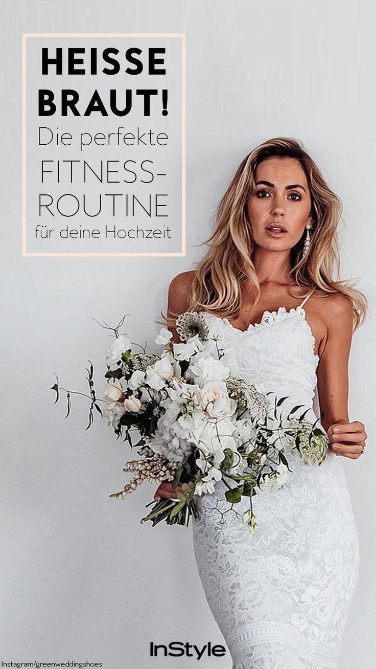 Heisse Braut Mit Dieser Fitness Routine Bereitest Du Deinen Korper Auf Die Hochzeit Vor In 2020 Hochzeit Braut Braut Diat