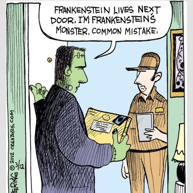 UPS, Frankenstein lives next door.   Book humor, Funny ...