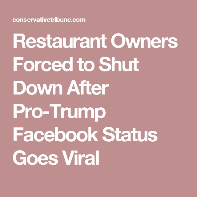 Restaurant Owners Forced to Shut Down After Pro-Trump Facebook Status Goes Viral