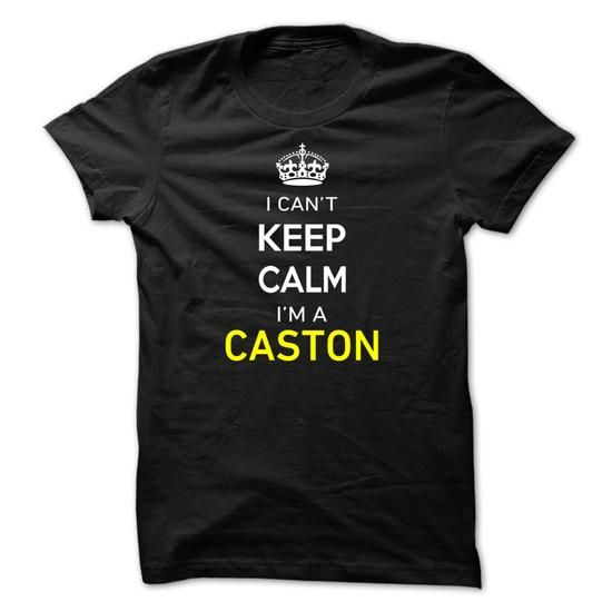 I Cant Keep Calm Im A CASTON - #gifts for guys #graduation gift. LOWEST PRICE => https://www.sunfrog.com/Names/I-Cant-Keep-Calm-Im-A-CASTON-40D0DA.html?68278