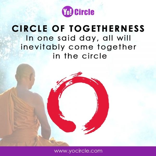 In One Said Day All Will Inevitably Come Together In The Circle