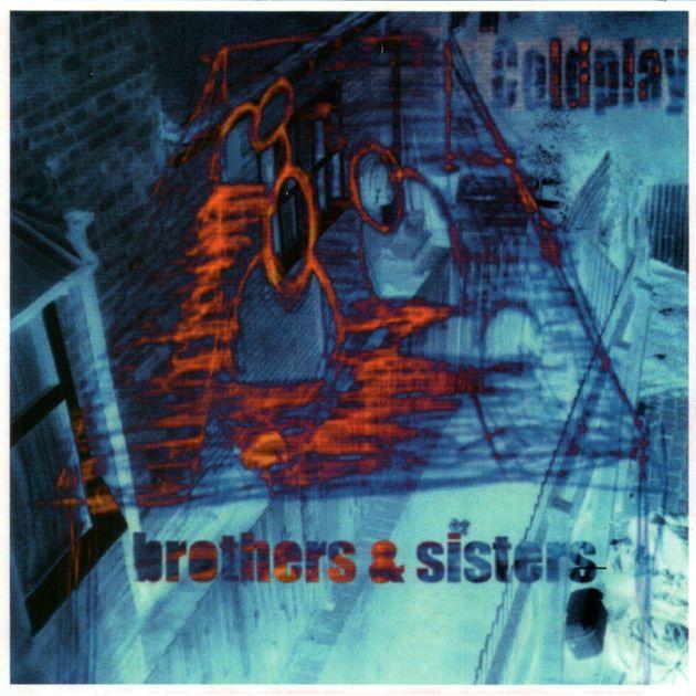 Brothers & Sisters - EP de Coldplay en Apple Music