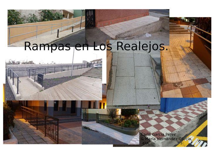 Trabajo sobre las rampas en el Realejo, realizado por María Hernández García y Carla García Pérez de la clase 4ºA.