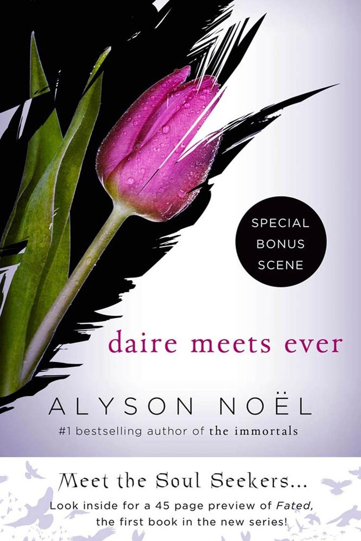 Daire Meets Ever – Alyson Noël