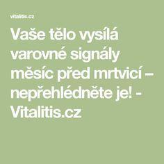 Vaše tělo vysílá varovné signály měsíc před mrtvicí – nepřehlédněte je! - Vitalitis.cz