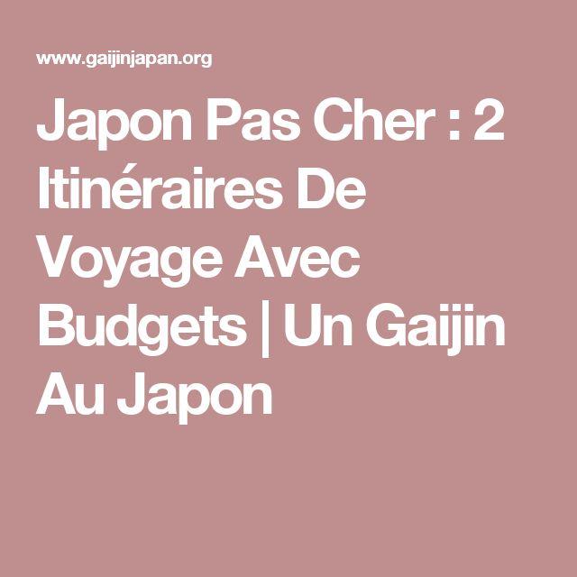 Japon Pas Cher : 2 Itinéraires De Voyage Avec Budgets | Un Gaijin Au Japon