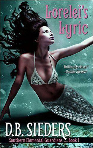 Amazon.com: Lorelei's Lyric (Southern Elemental Guardians Book 1) eBook: D.B. Sieders: Kindle Store