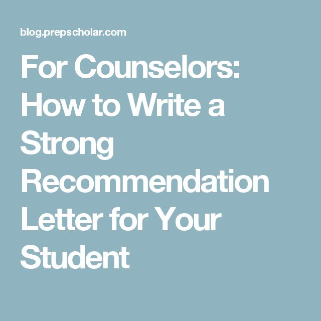 Are You A Counselor Looking For A Guide To Writing A Strong Letter Of  Recommendation For Your Students? A Counselor Takes You Step By Step  Through How To ...