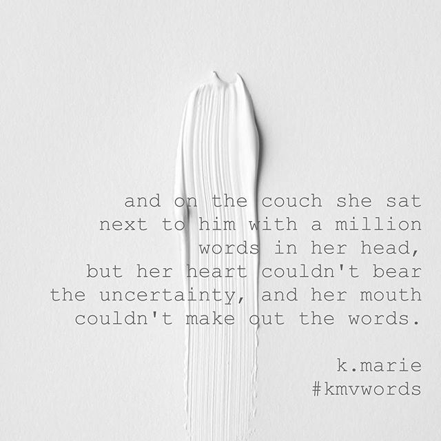 she wanted to tell him...  #kmvwords  #unspokenwords