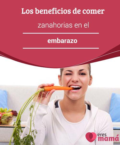 Los #beneficios de comer zanahorias en el #embarazo   Las #zanahorias son parte de las #hortalizas que no pueden faltar en cualquier régimen alimentario, en especial, cuando estamos en la dulce espera.