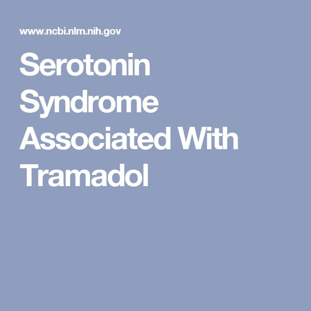 Serotonin Syndrome Associated With Tramadol