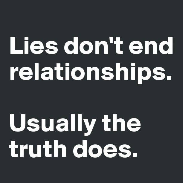 ...but living with a pathological liar will drive you insane.