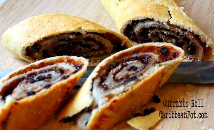 Caribbean Currants Roll Recipe. My boyfriend loves these.