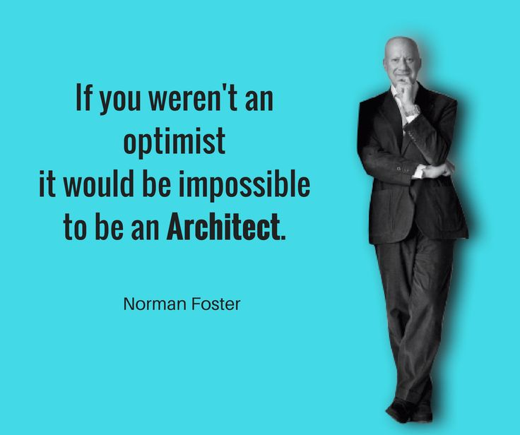 Motivational Quotes by a Famous #Architect
