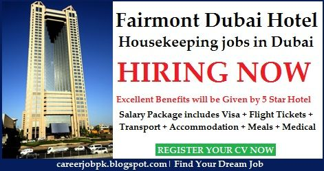 Fairmont Dubai Hotel Housekeeping jobs in Dubai. Housekeeper should have atleast 1 year of experience in a 5 star Hotel as a Housekeeper. Offering Salary + Visa + Flight Tickets + Accommodation etc.