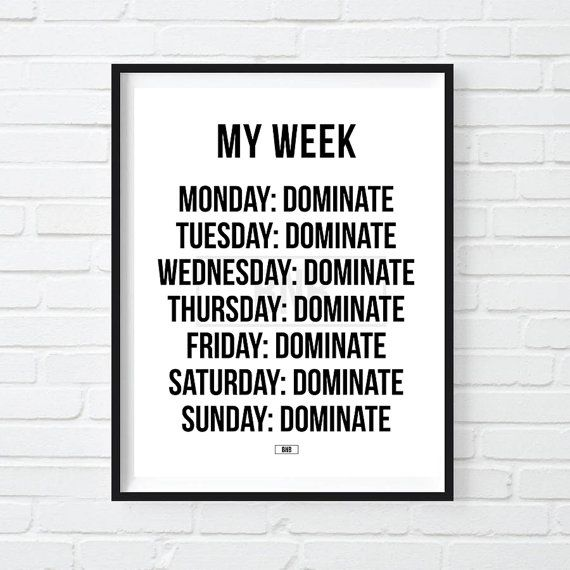 Dominate Everyday Print Cool Motivational Poster by BuyNowBitches