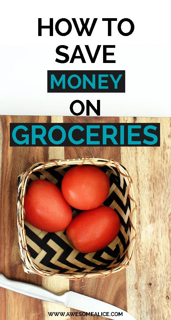 How to save money on groceries. How to Save on Food | Food Saving Tips | Spend Less On Food | Food Saving Hacks | Cut Down Food Expenses | Ways to Save on Food | Save on Groceries | Save Money on Food Tips | Cut Grocery Bills www.Awesomealice.com