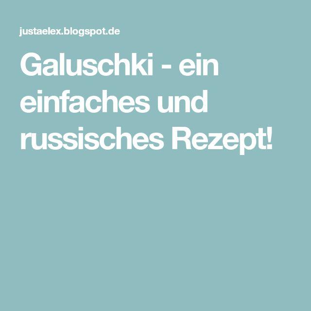 Galuschki - ein einfaches und russisches Rezept!