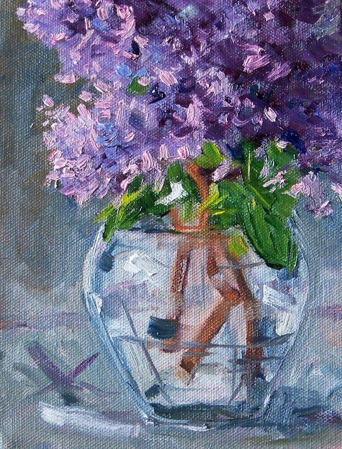 Lilacs, Original Still Life, Flower Painting, Oil on Canvas, 6x8, Floral, Purple, Lavender, Glass, Vase | Pinterest | Life flower, Lilacs and Lavender