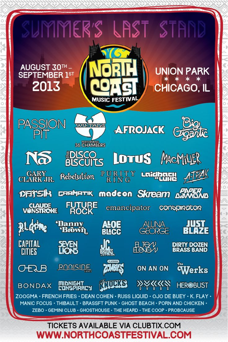 North Coast Music Festival Lineup poster design contest entry - Summer 2013 in Chicago. Take a second to vote for me here by July 31st: https://promotion.binkd.com/Contest.aspx?id=10322=444484