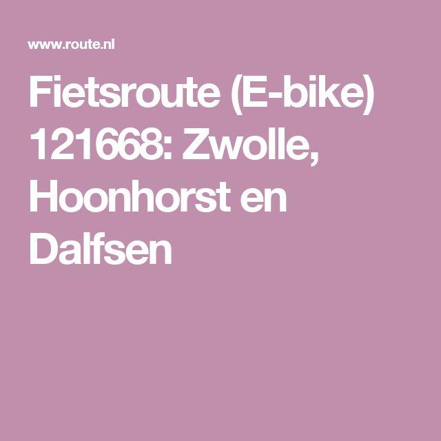 Fietsroute (E-bike) 121668: Zwolle, Hoonhorst en Dalfsen