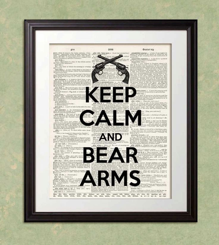 KEEP CALM and BEAR Arms Gun Shooting Dictionary Art Print Poster Enlargement 10x13 or 11x14 or 12x15 Home Decor Wall Decor. $22.00, via Etsy.