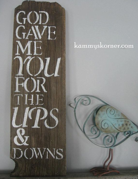 God Gave Me You rustic barnwood sign by KammysKornerShop on Etsy, $12.00
