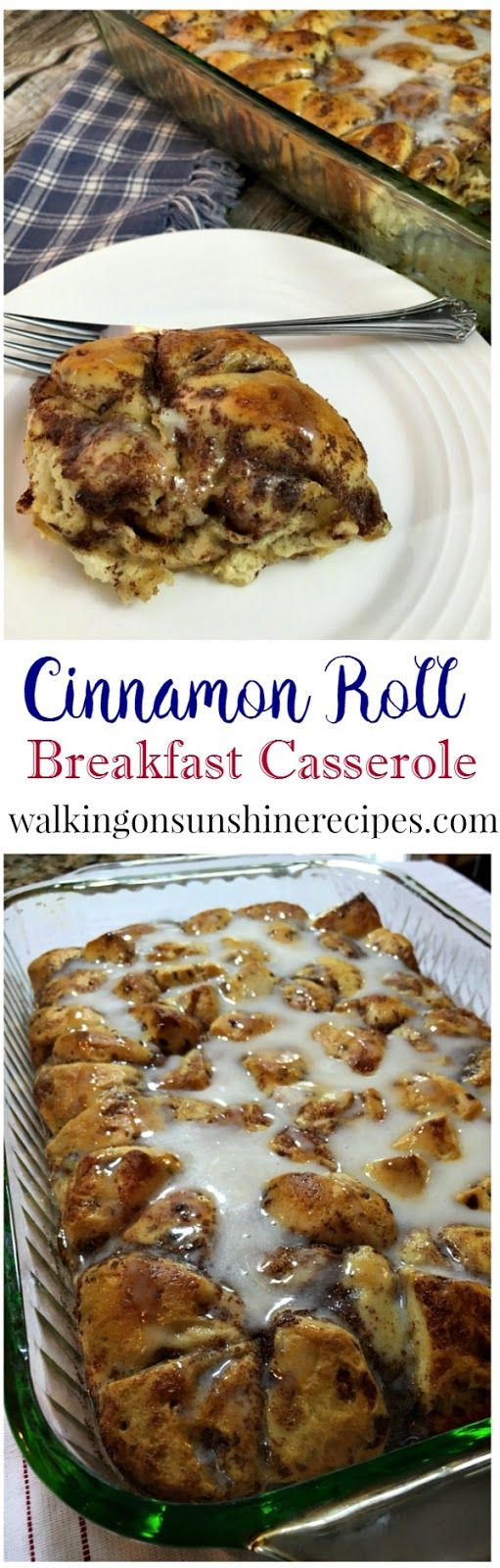 How to Make an Easy Cinnamon Roll Breakfast Casserole perfect for the weekend, special breakfast for birthdays or even holidays from Walking on Sunshine Recipes