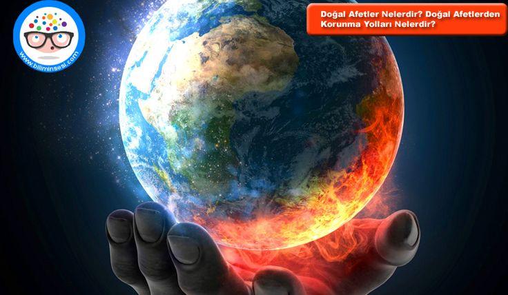 Doğal Afetler Nelerdir? Doğal Afetlerden Korunma Yolları Nelerdir? - https://www.biliminsesi.com/dogal-afetler-nelerdir-dogal-afetlerden-korunma-yollari-nelerdir/ - Çığ Korunma Yolları, Deprem ve Korunma Yolları, doğal afet, Doğal Afet Türleri Nelerdir, doğal afetler, Erezyon ( Toprak Kayması) ve Korunma Yolları, Fırtına ve Kasırgalar, Jeolojik Nedenlerden Kaynaklanan Afetler, Korunma Yolları, Meteorolojik Nedenlerden Kaynaklanan Doğal Afetler, Orman Yangı