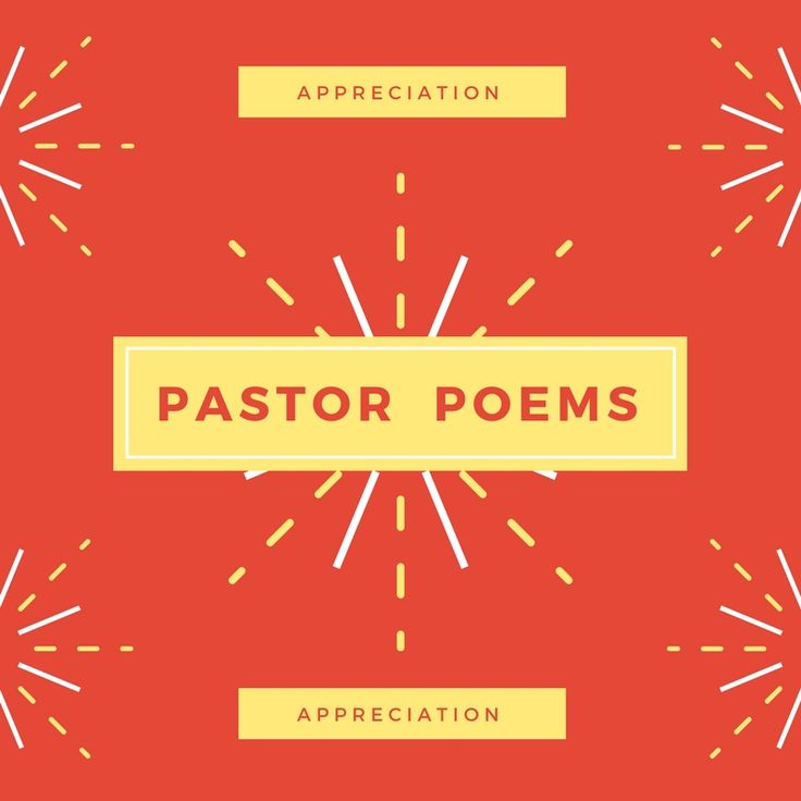 Free pastor appreciation poems to the pastor from church members