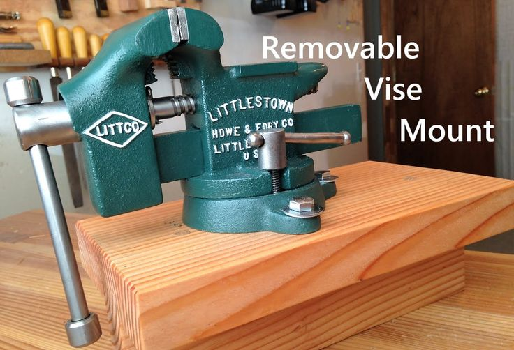 Removable Bench Vise Mount Разные инструменты
