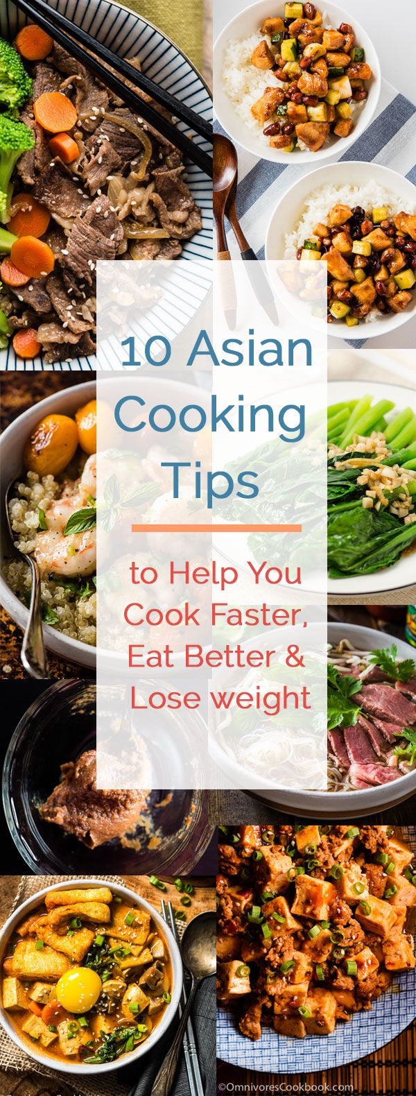 10 Asian Cooking Tips to Help You Cook Faster, Eat Better & Lose weight | omnivorescookbook.com #Asian #CookingTips