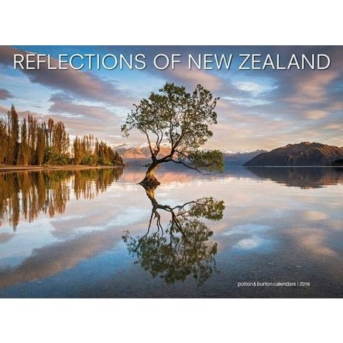 Reflections of New Zealand Calendar 2016