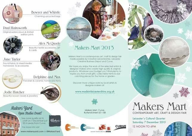 Makers mart at the curve leicester 7th Dec