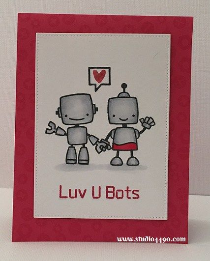 Luv u Bots Materials used: Stamps -Boom Bots (Paper Smooches); Die - Pierced Rectangle Stax (MFT); Cardstock - Knights Smooth (Knights), Melon Mambo (Stampin' Up!); Copic Markers; Melon Mambo Ink Pad (Stampin' Up!)and Wink of Stella.