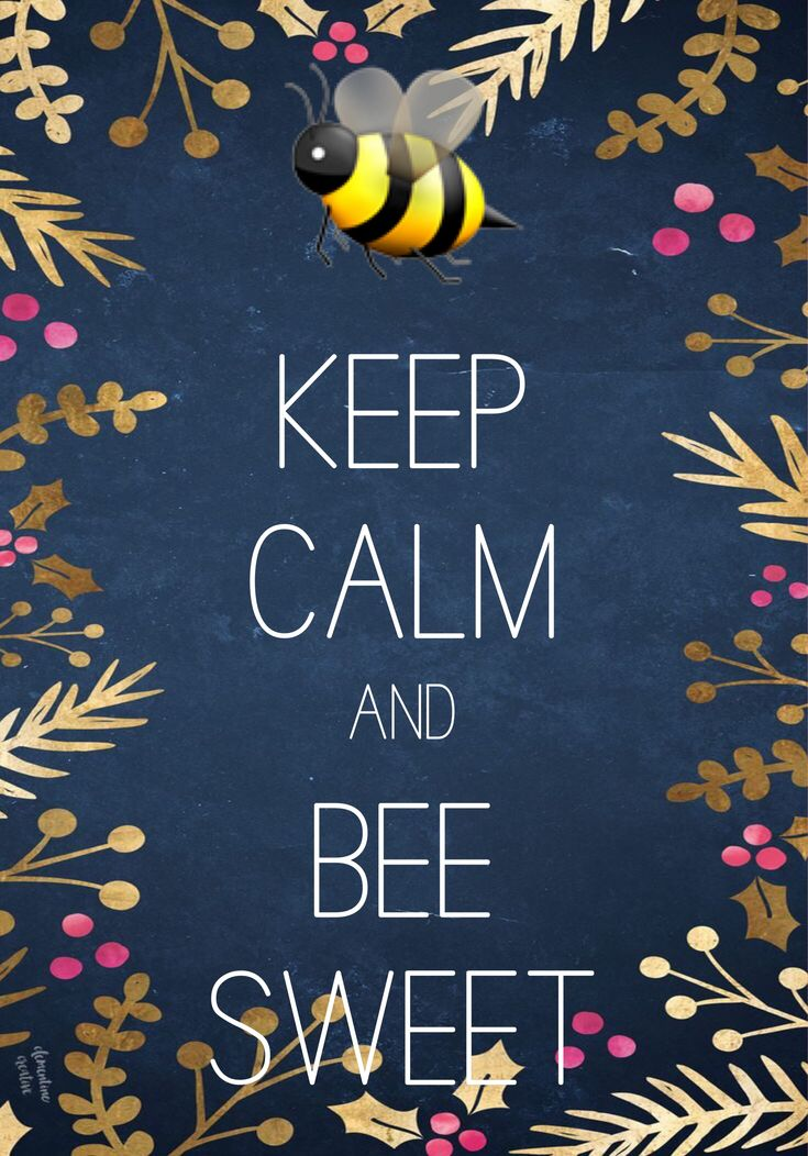 Keep calm and bee sweet made with Keep Calm and Carry On for iOS #keepcalm