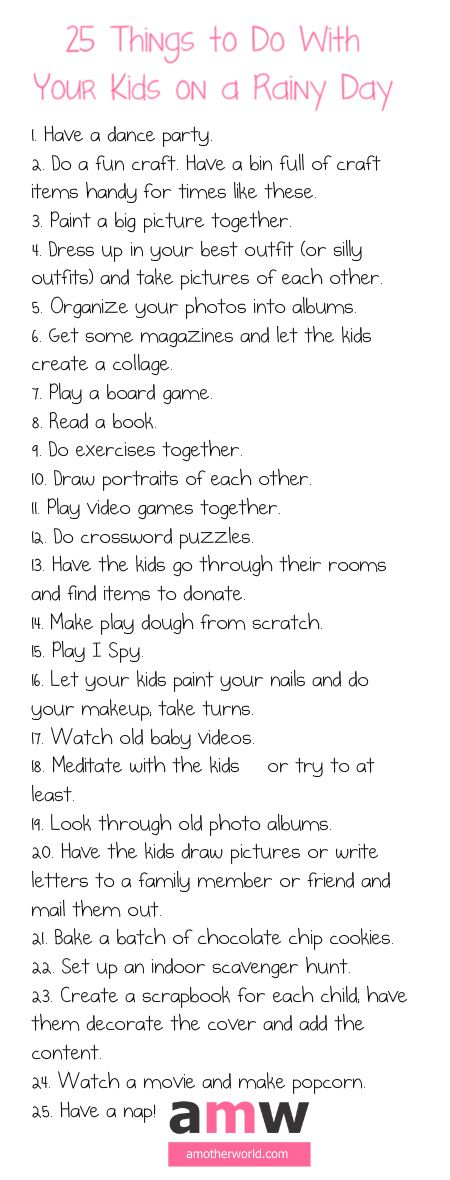 25 Things to Do With Kids on a Rainy Day on amotherworld.com