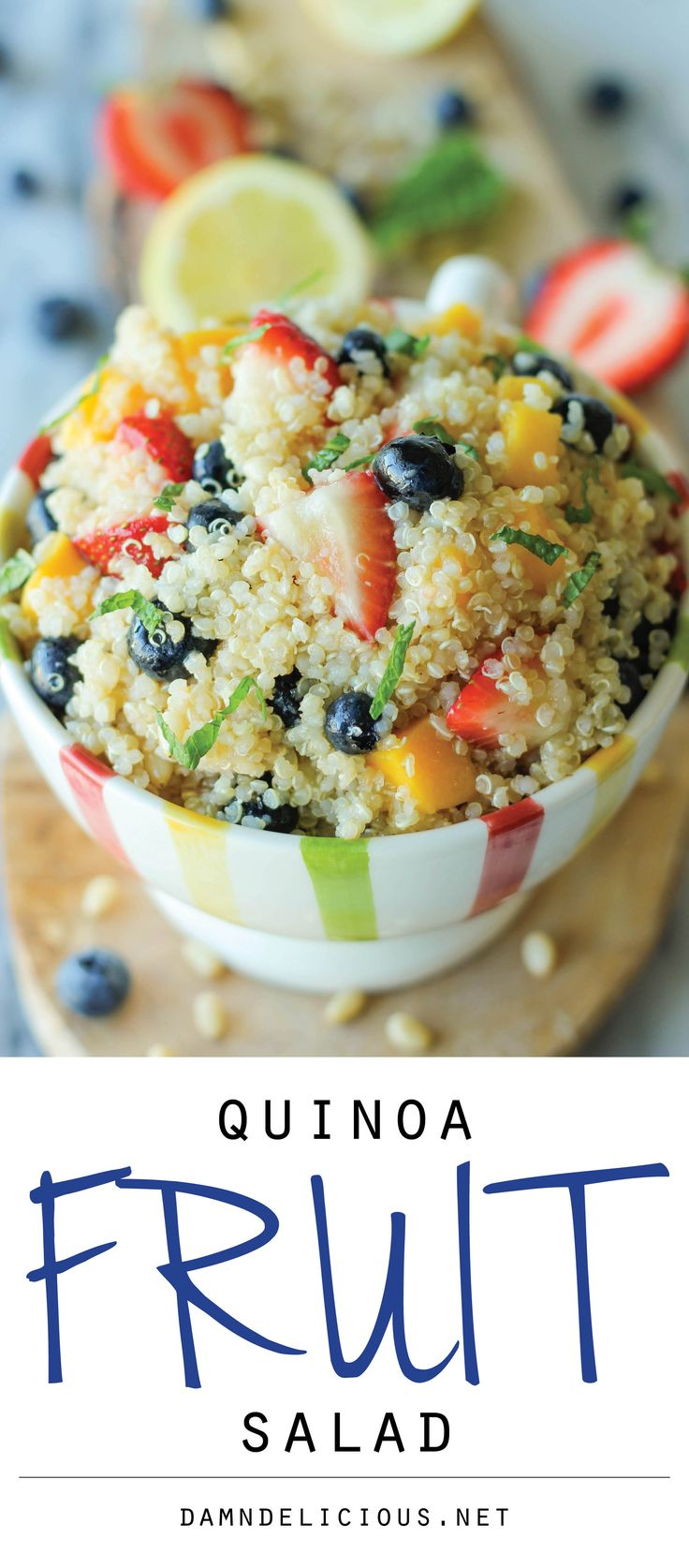 Quinoa Fruit Salad - This protein-packed quinoa salad is balanced with a tart vinaigrette and refreshing mint!