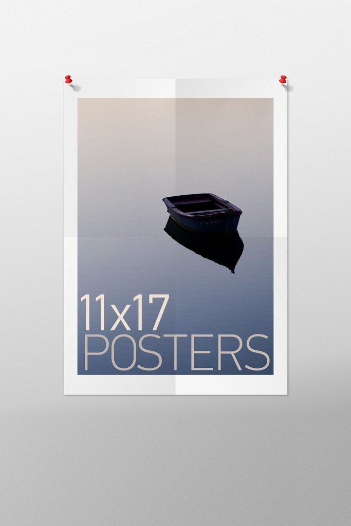 11 x 17 Posters