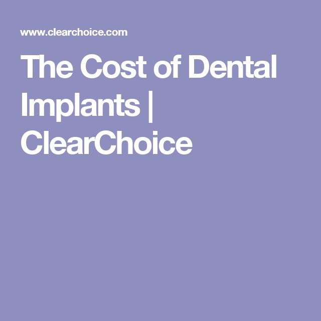 The Cost of Dental Implants | ClearChoice