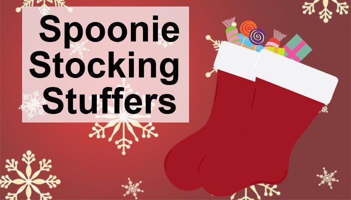 Spoonie Stocking Stuffers