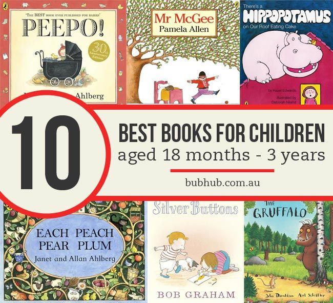 Check out our classic top 10 list of books for the 18 month to three year age group.