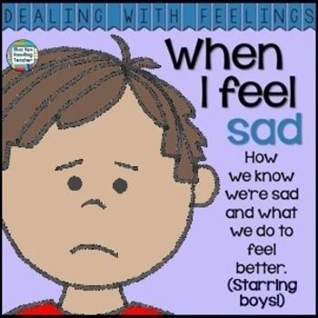 Dealing With Feelings story - When I Feel Sad #DWF