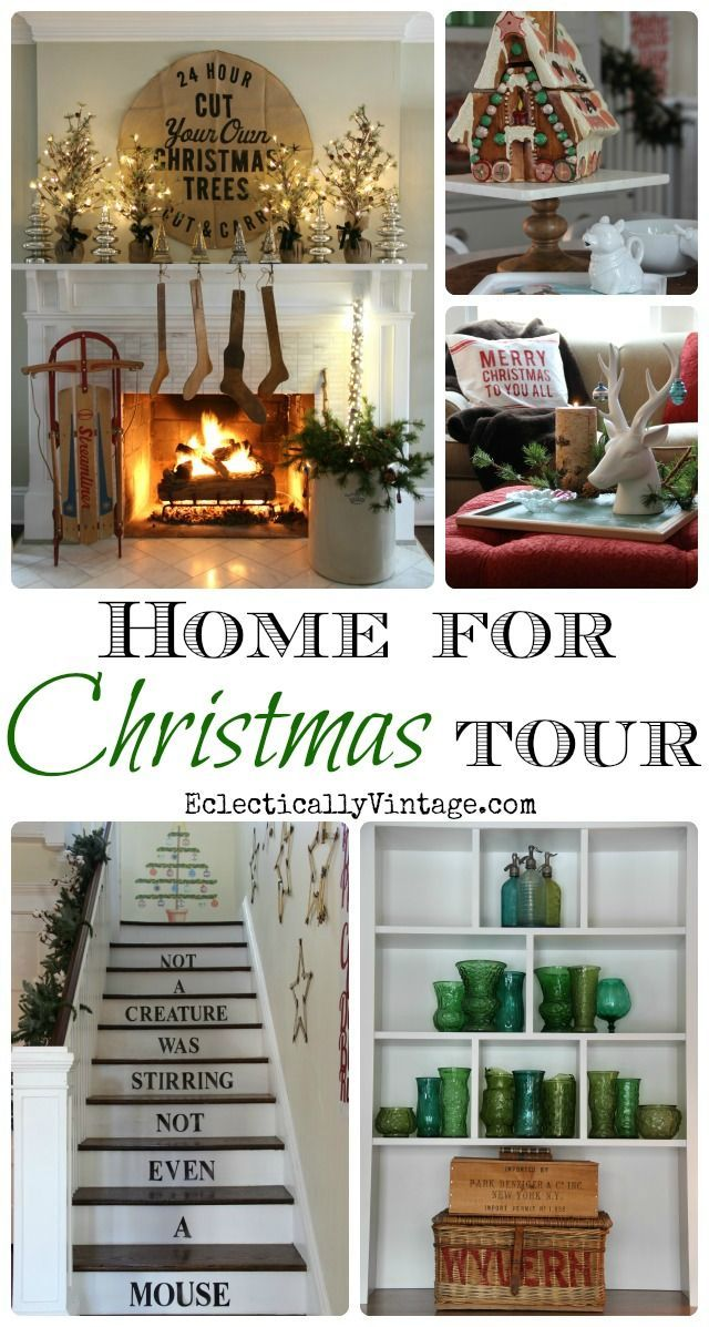 Christmas House Tours - tons of creative Christmas decorating ideas in this gorgeous home! eclecticallyvintage.com