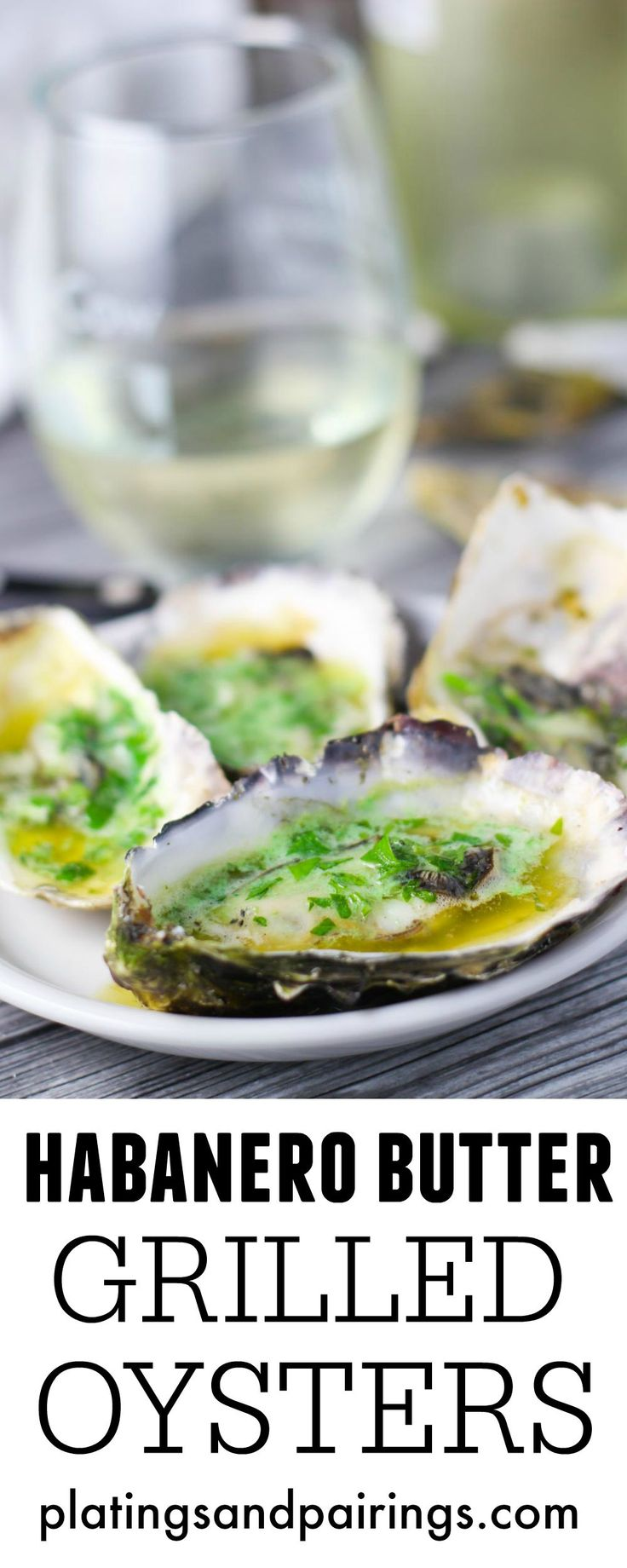 Grilled Oysters with Habanero Butter make a great tailgating snack or quick appetizer! | platingsandpairings.com