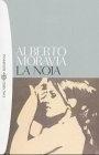 La noia  Di Alberto Moravia