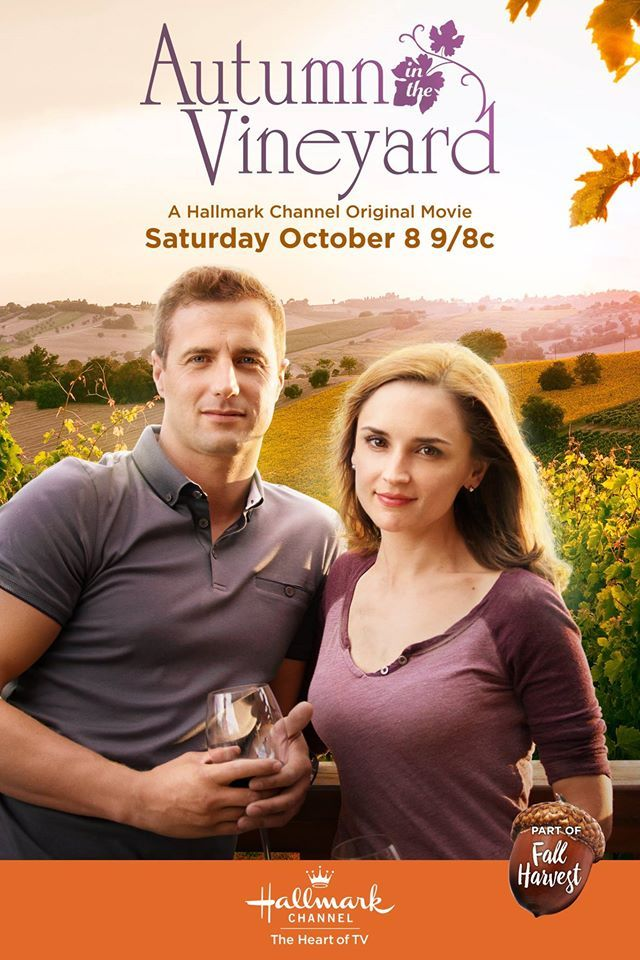 Autumn In The Vineyard ~ Premieres October 8th On The Hallmark Channel